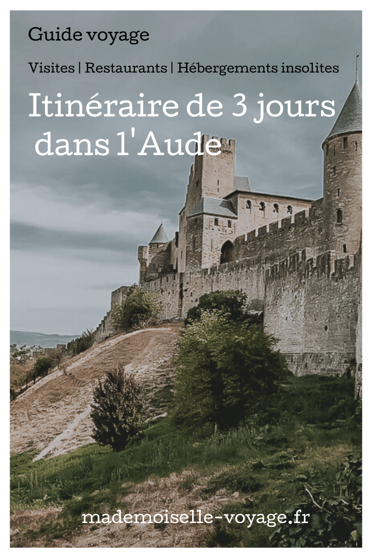 France| Aude | Carcassonne | conseils | voyage | mafemoiselle-voyage