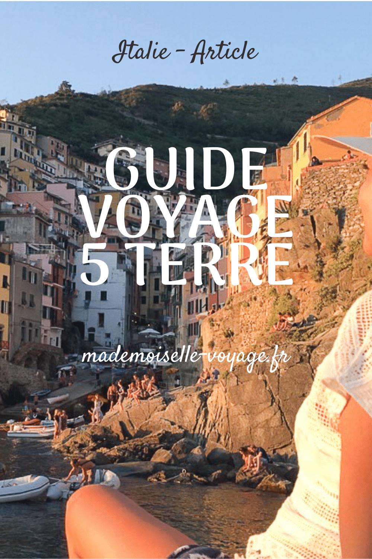 Italie |Guide |cinq terre | Conseils |Manarola | Vernaza |Monterosso |Corniglia |Riomaggiore